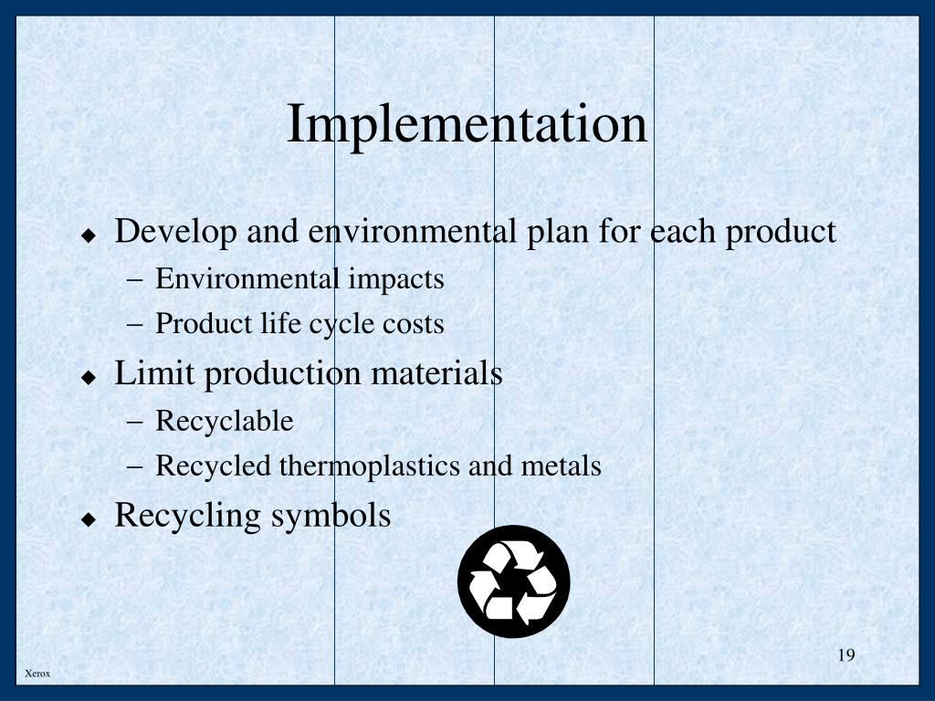 Develop and environmental plan for each product