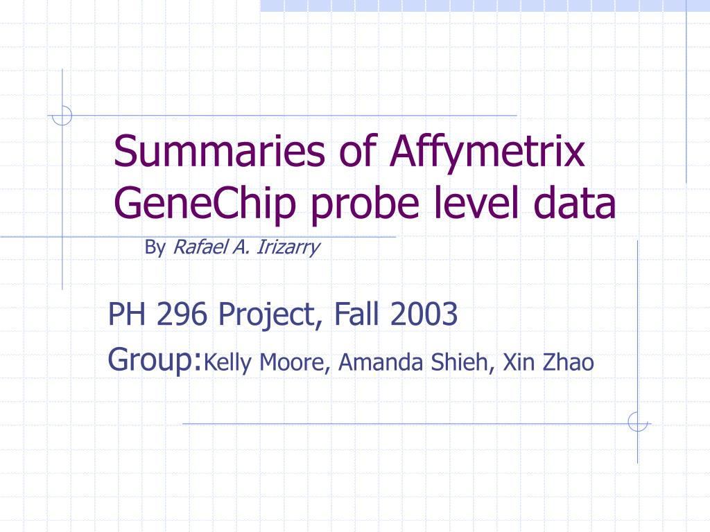 Summaries of Affymetrix GeneChip probe level data