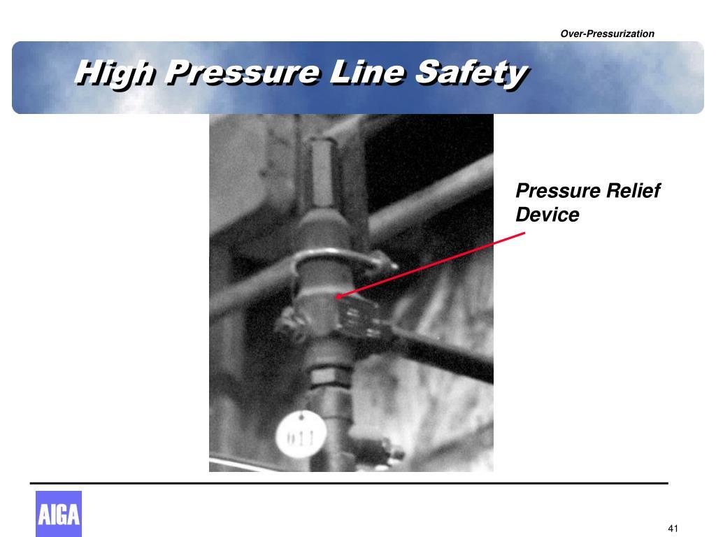 High Pressure Line Safety