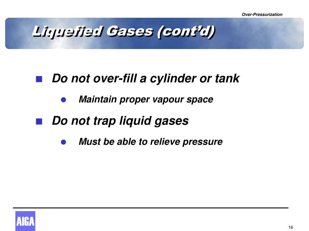 Liquefied Gases (cont'd)