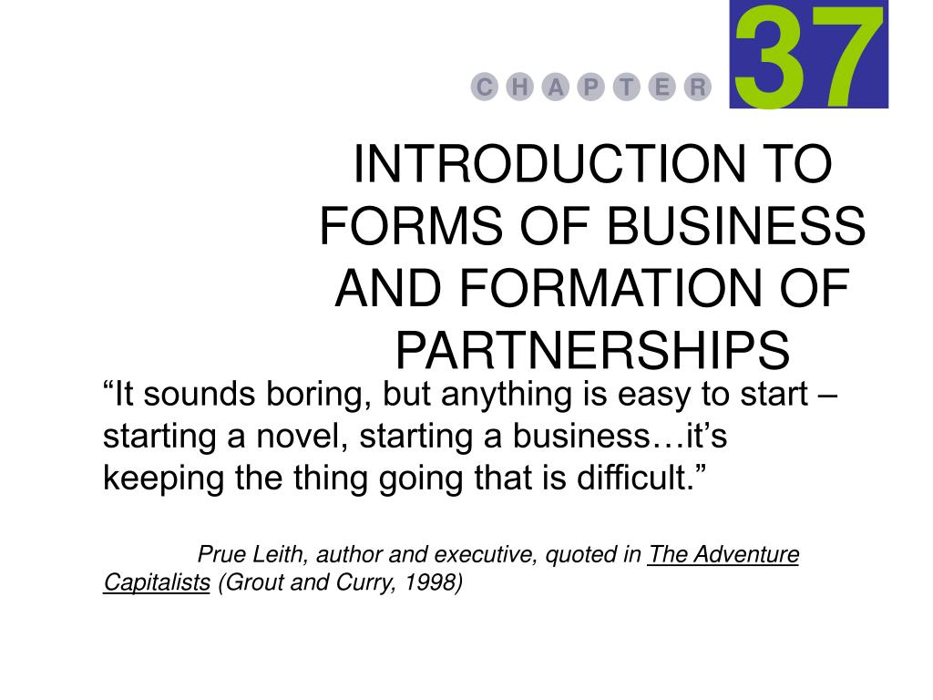 INTRODUCTION TO FORMS OF BUSINESS AND FORMATION OF PARTNERSHIPS