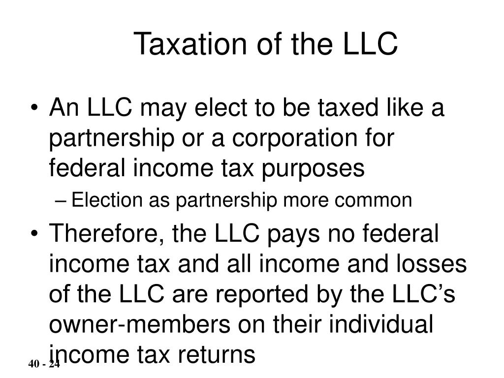 Taxation of the LLC