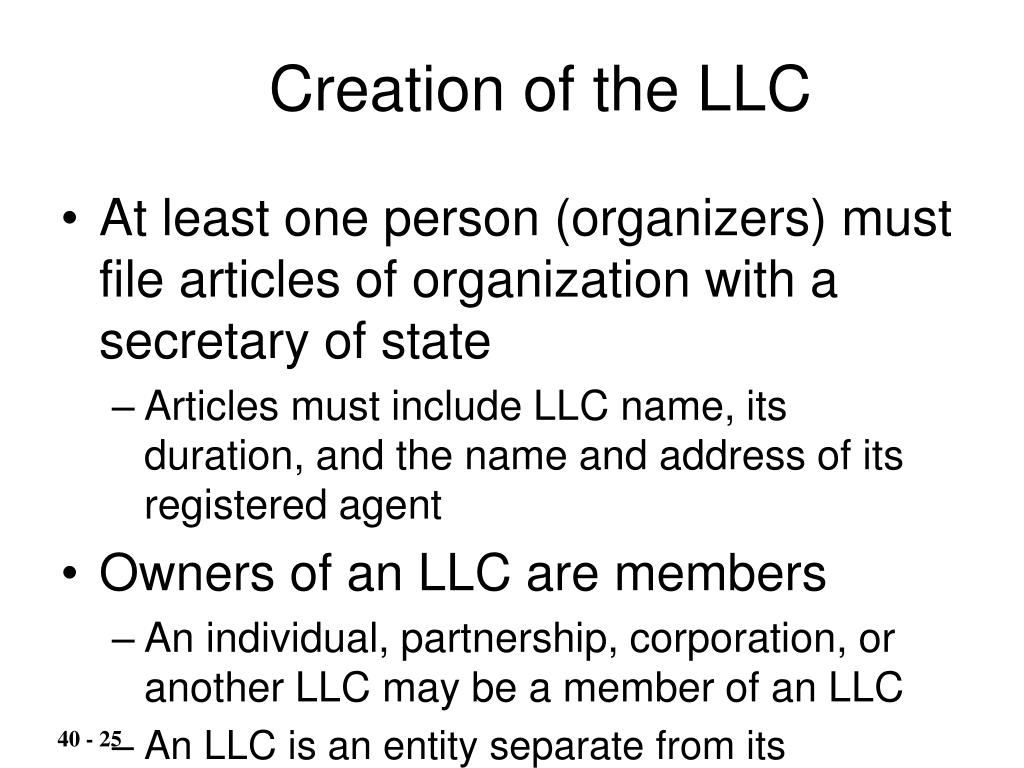 Creation of the LLC