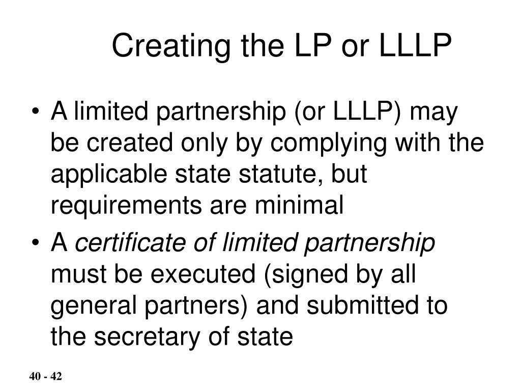 Creating the LP or LLLP