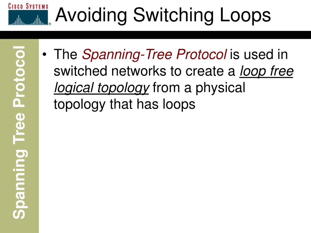 Avoiding Switching Loops