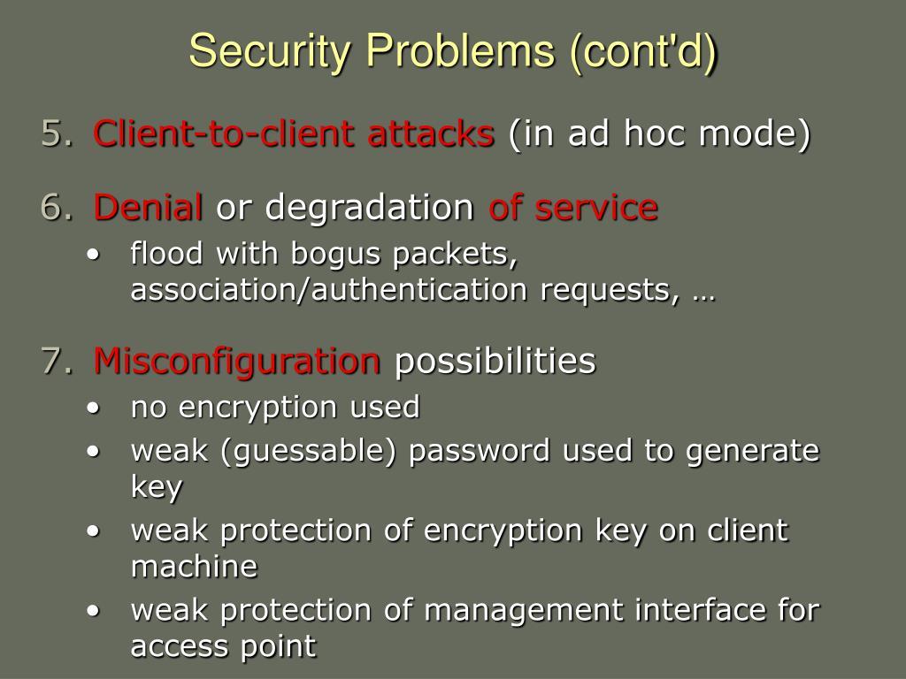 Security Problems (cont'd)