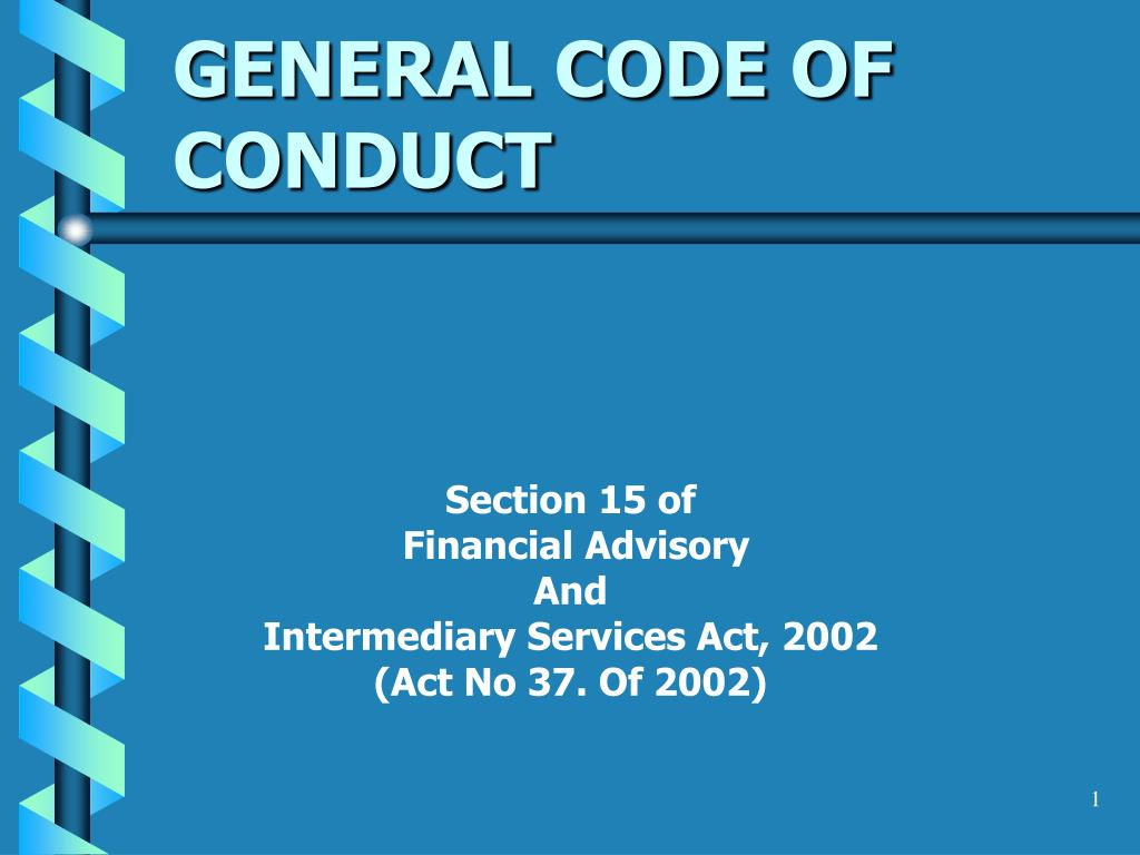 GENERAL CODE OF CONDUCT