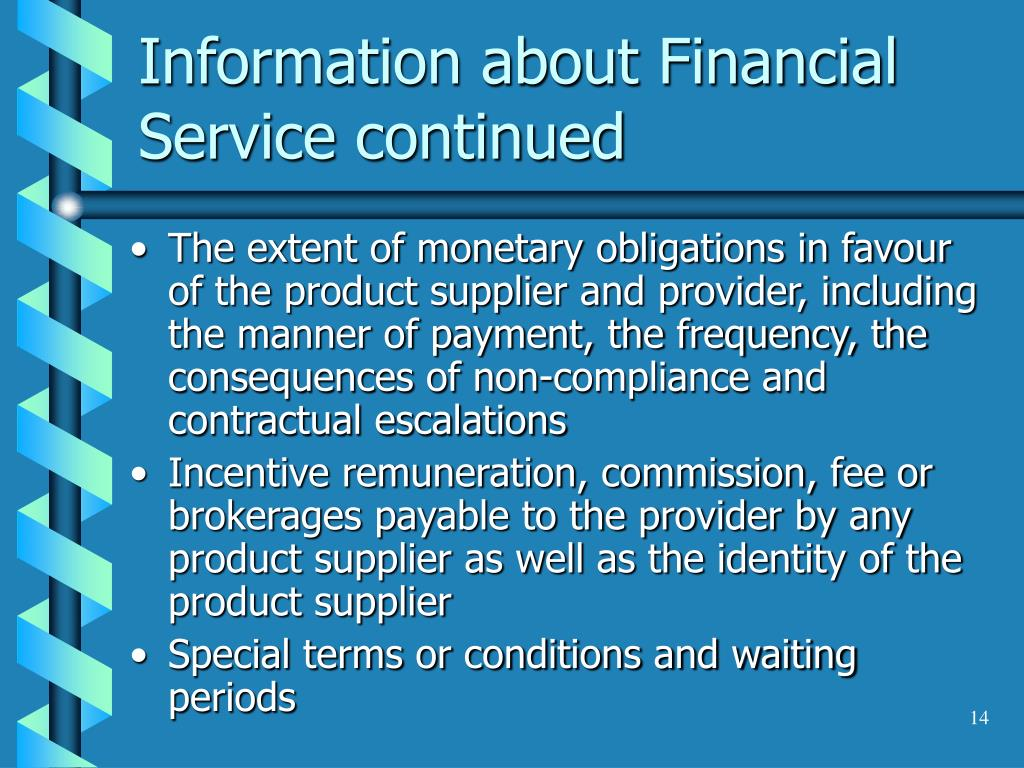 Information about Financial Service continued