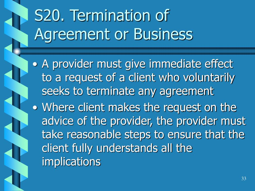 S20. Termination of Agreement or Business