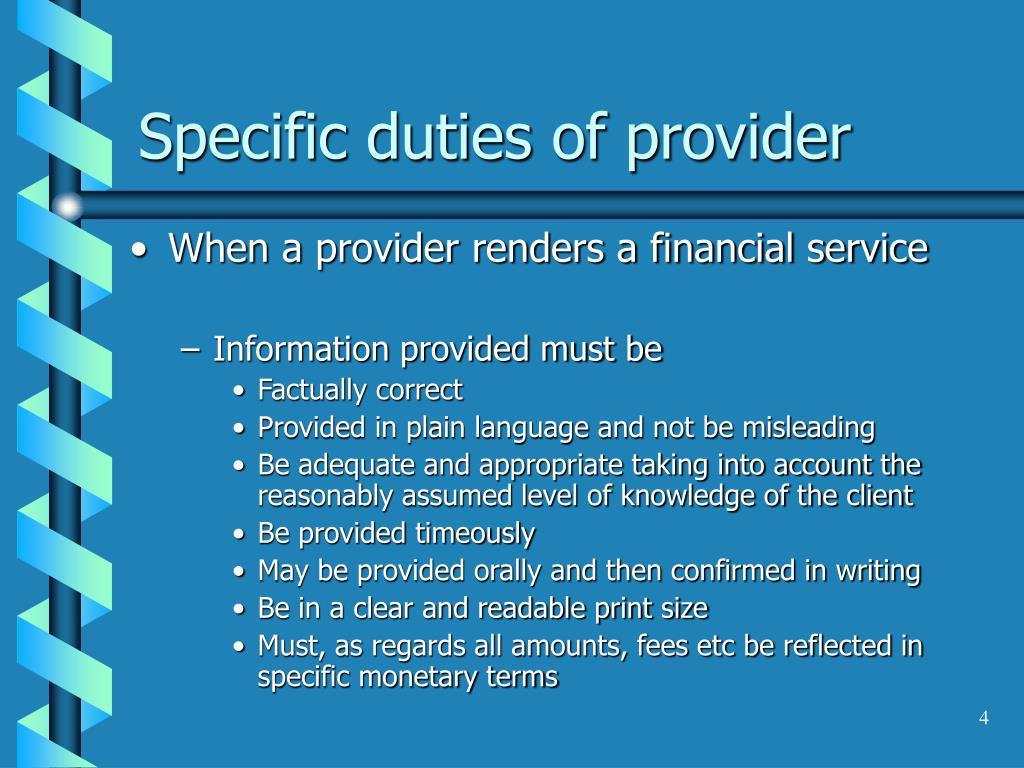 Specific duties of provider