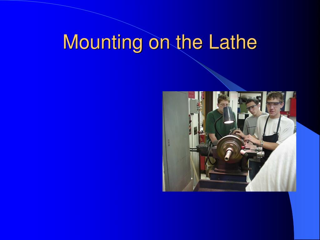 Mounting on the Lathe