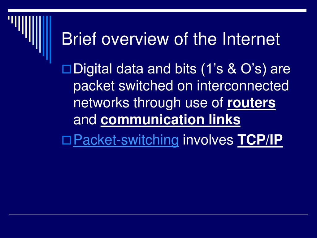 Brief overview of the Internet