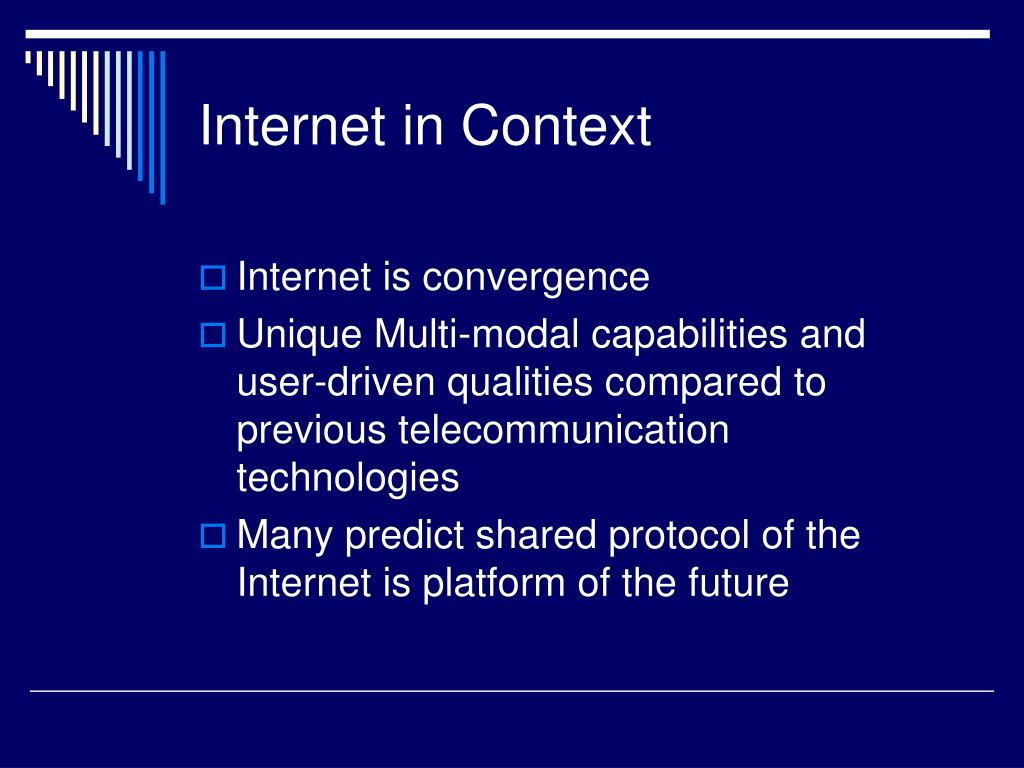 Internet in Context