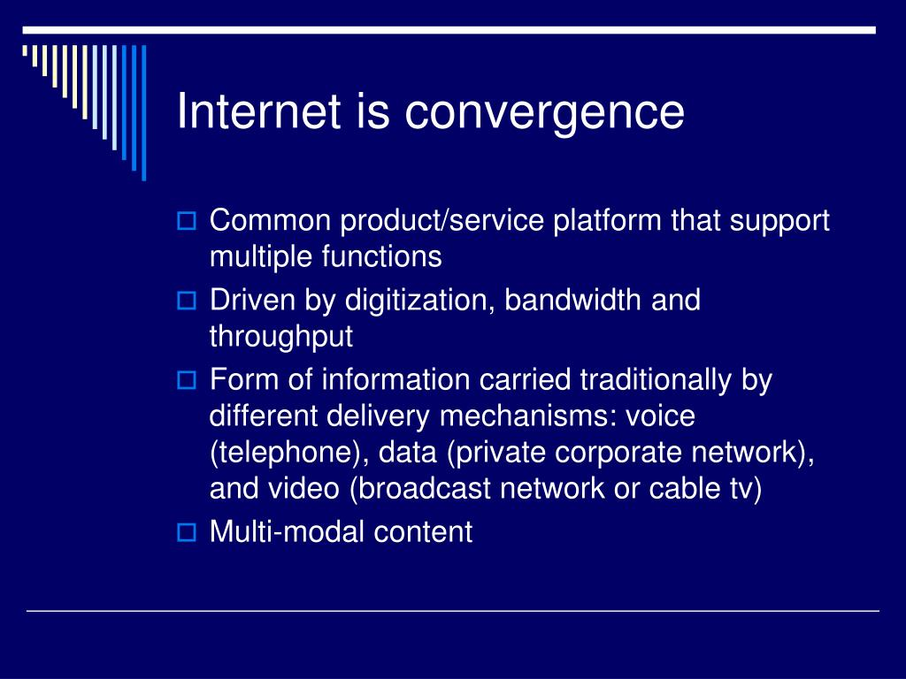 Internet is convergence