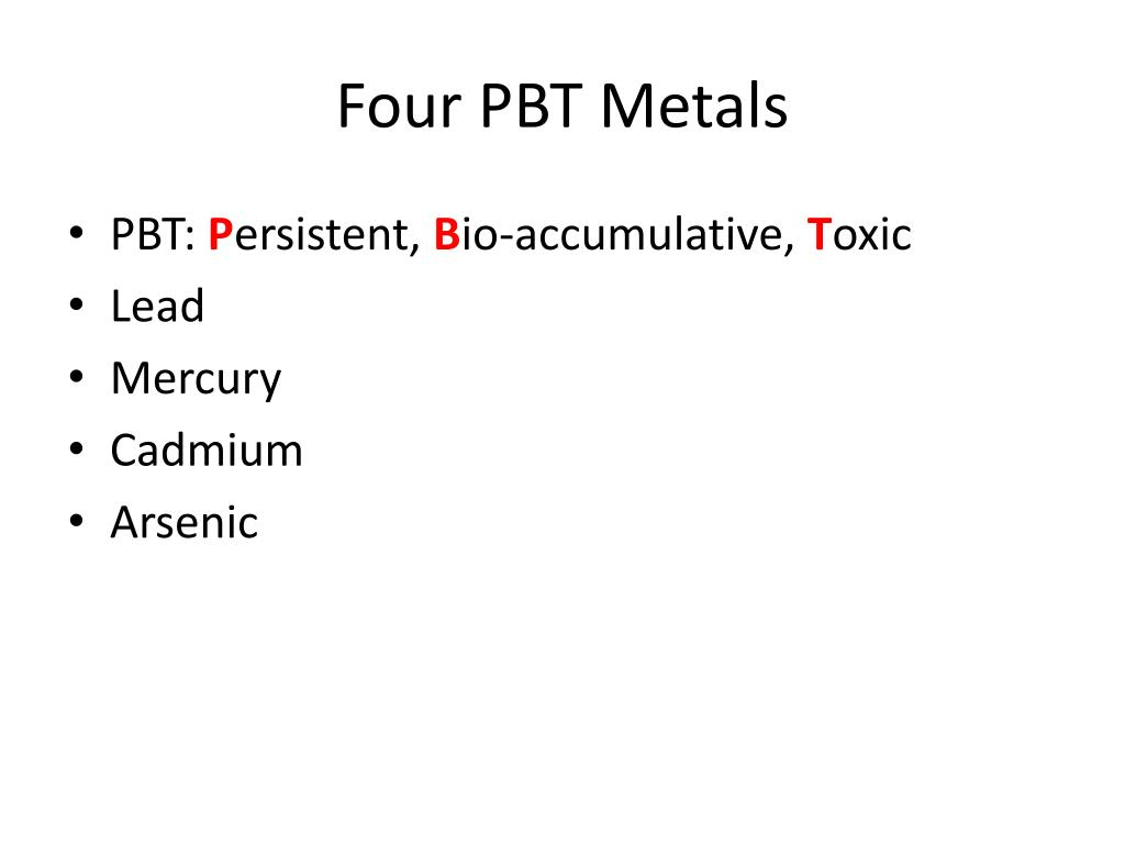 Four PBT Metals
