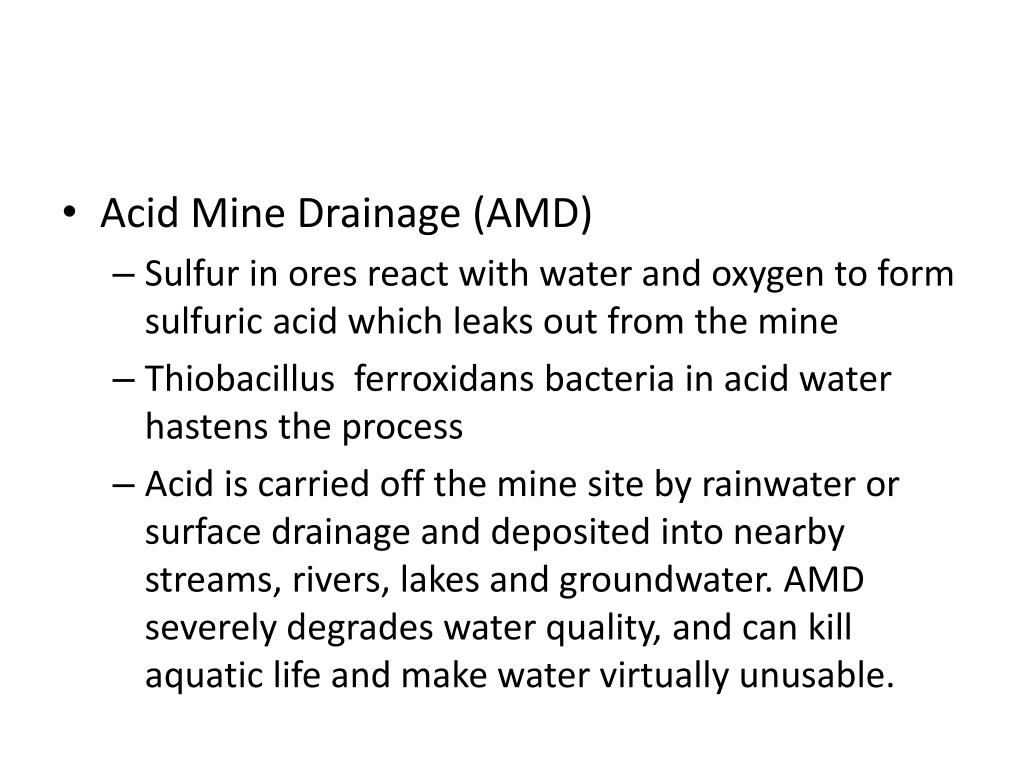 Acid Mine Drainage (AMD)