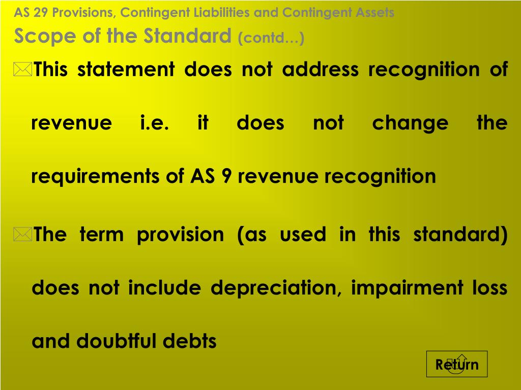 AS 29 Provisions, Contingent Liabilities and Contingent Assets