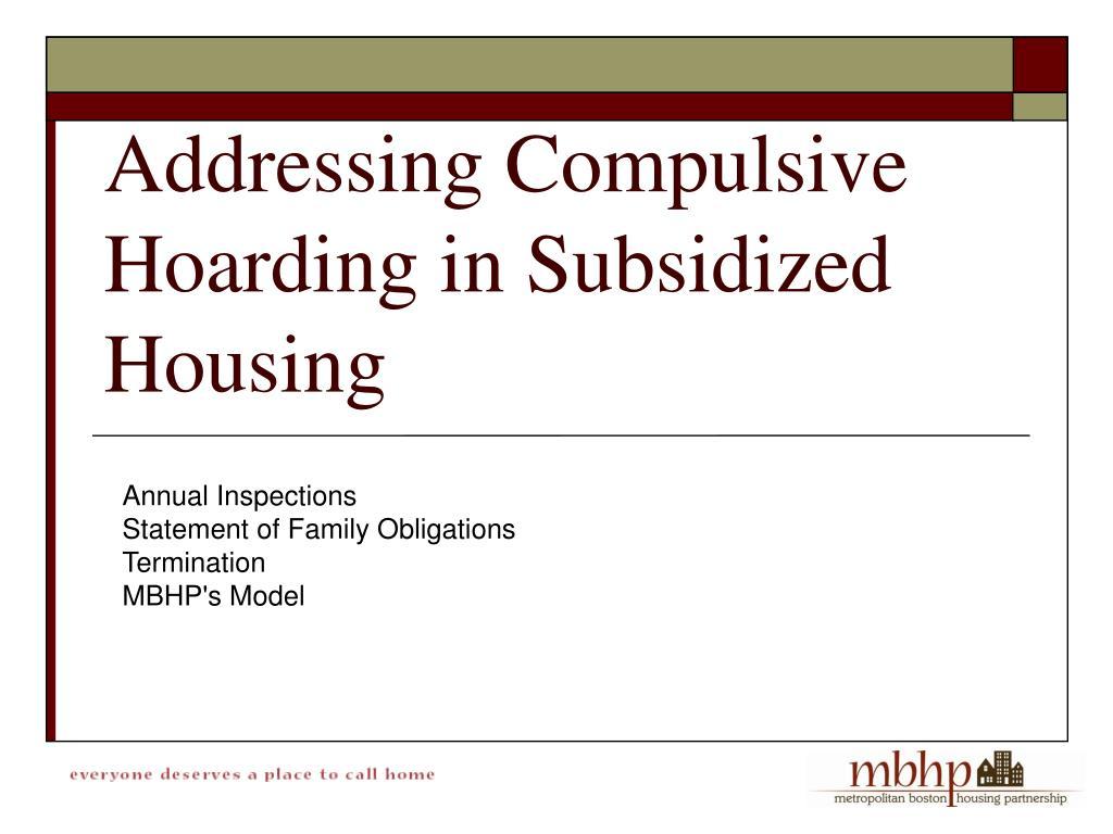 Addressing Compulsive Hoarding in Subsidized Housing