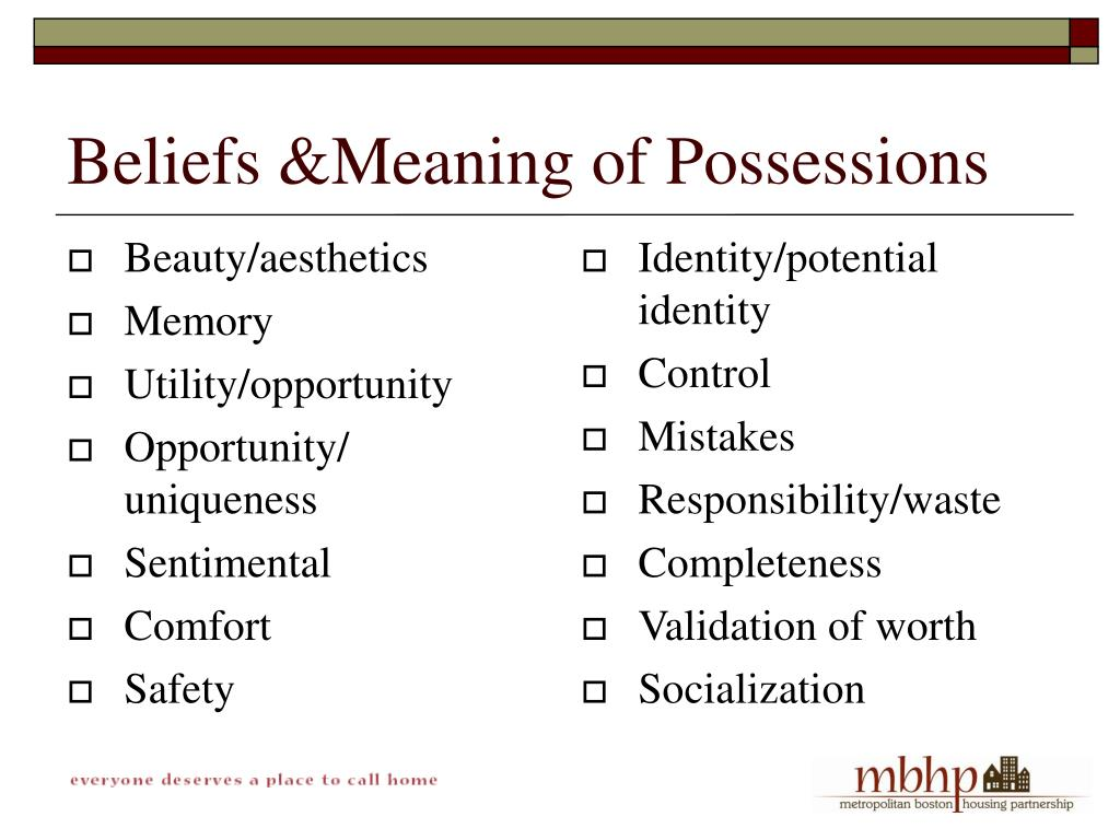Beliefs &Meaning of Possessions