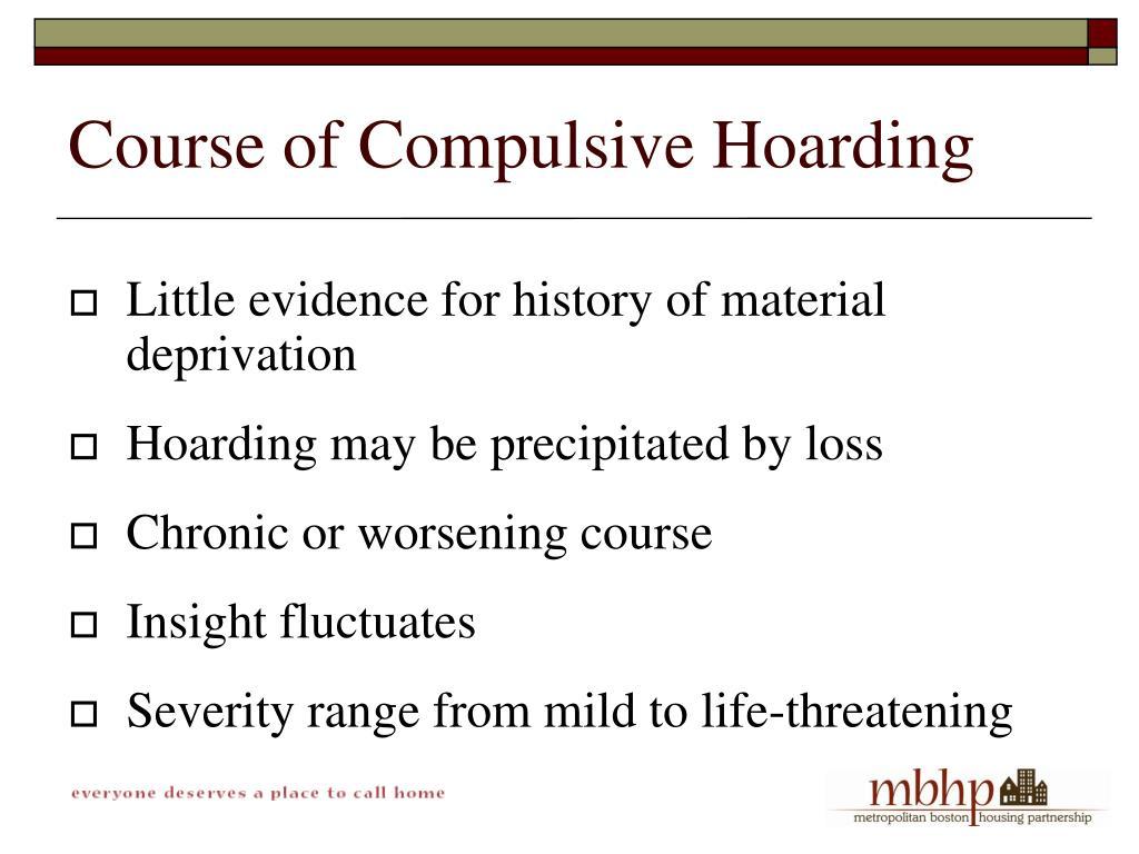 Course of Compulsive Hoarding