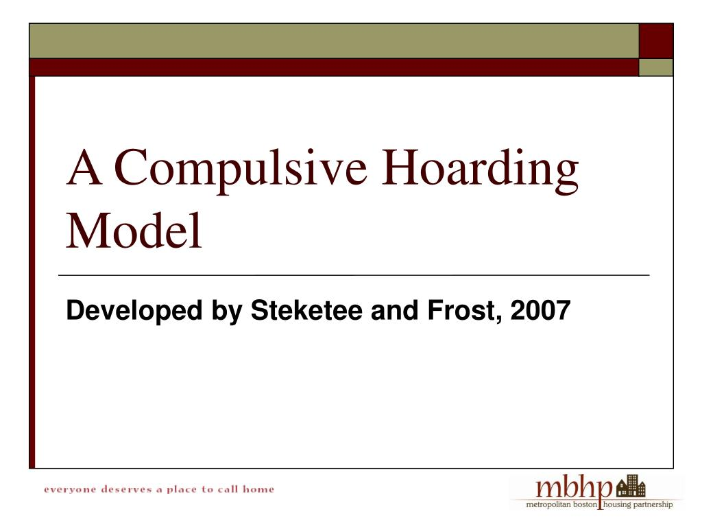 Developed by Steketee and Frost, 2007