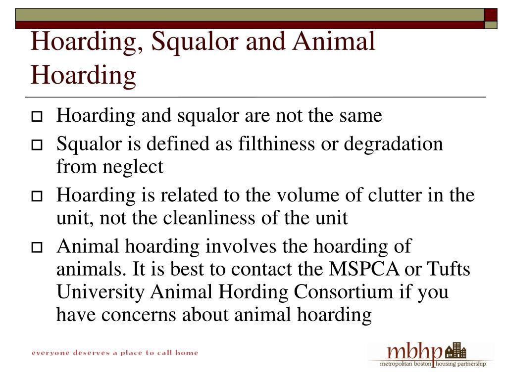 Hoarding, Squalor and Animal Hoarding