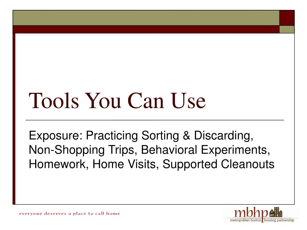 Exposure: Practicing Sorting & Discarding, Non-Shopping Trips, Behavioral Experiments, Homework, Home Visits, Supported Cleanouts