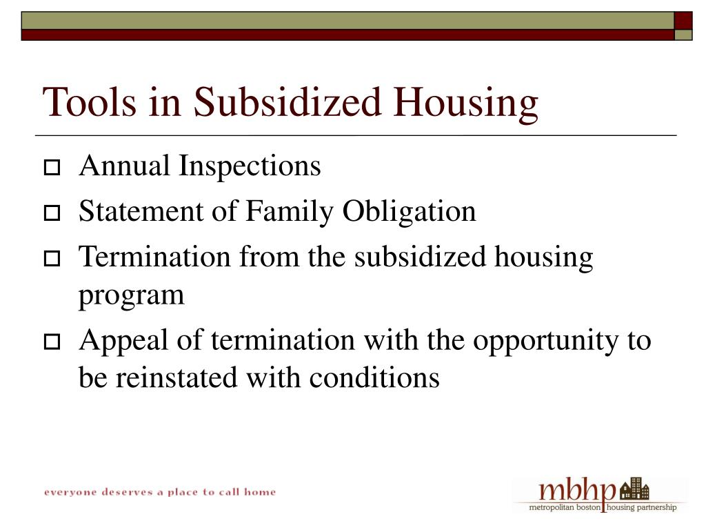 Tools in Subsidized Housing