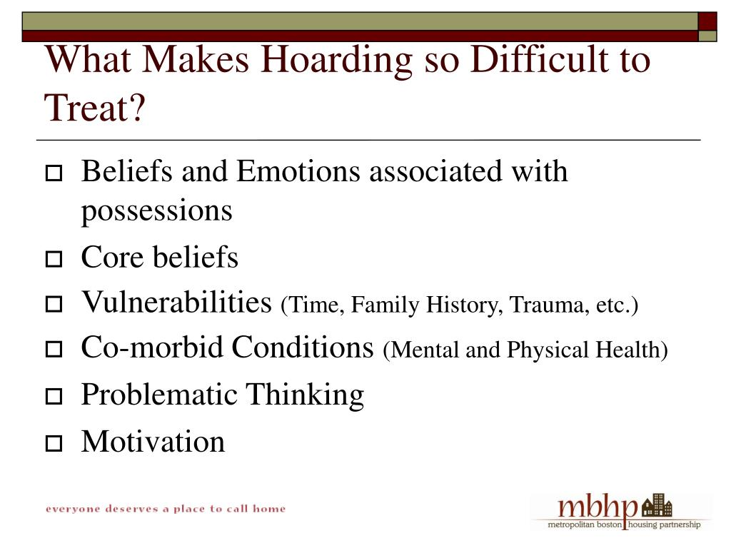 What Makes Hoarding so Difficult to Treat?