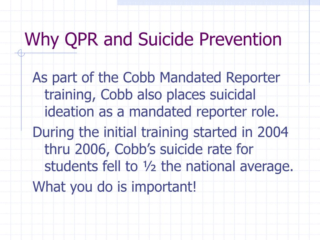 Why QPR and Suicide Prevention