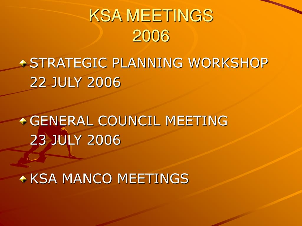 KSA MEETINGS