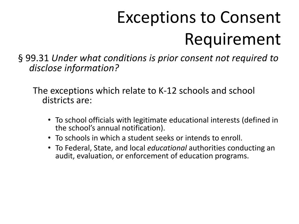 Exceptions to Consent Requirement