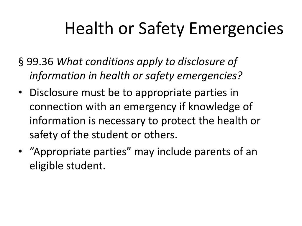 Health or Safety Emergencies