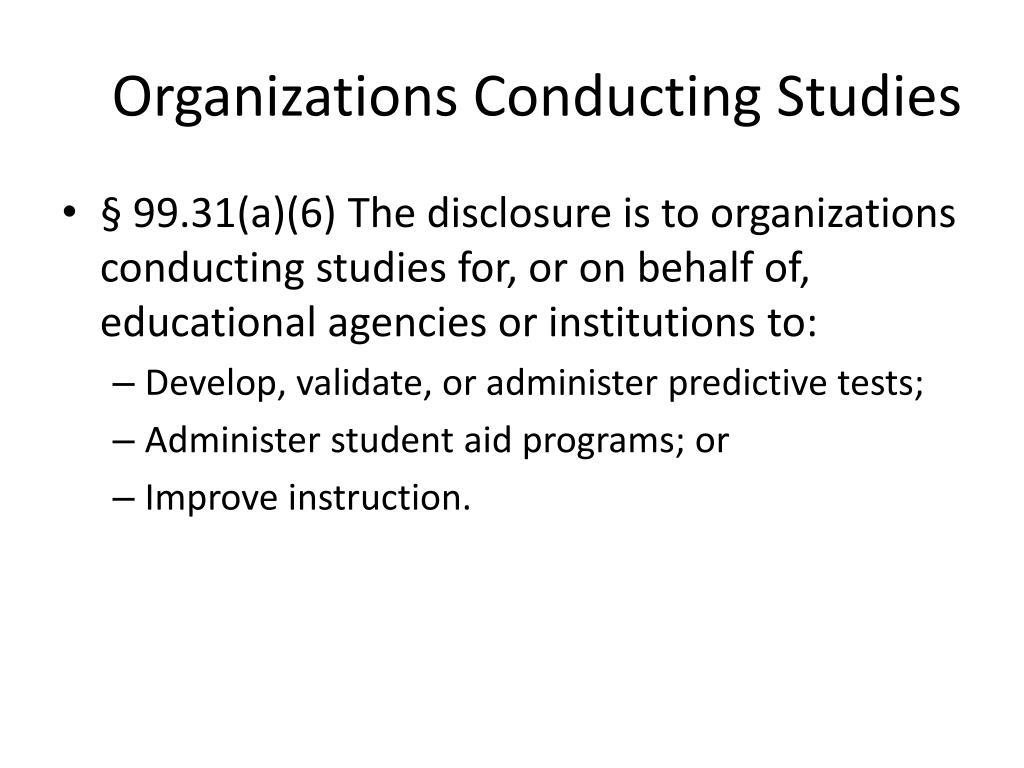 Organizations Conducting Studies