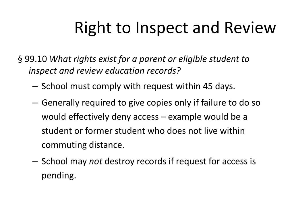 Right to Inspect and Review