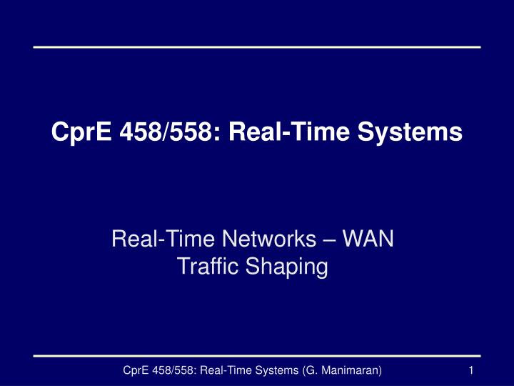 Cpre 458 558 real time systems
