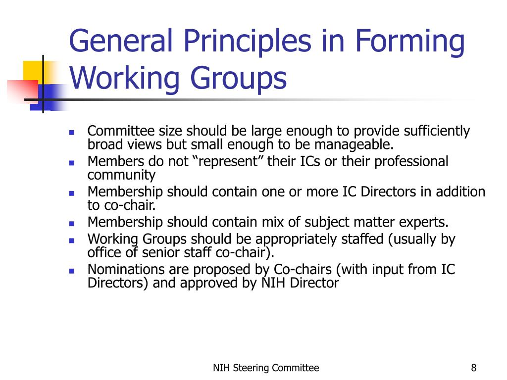 General Principles in Forming Working Groups