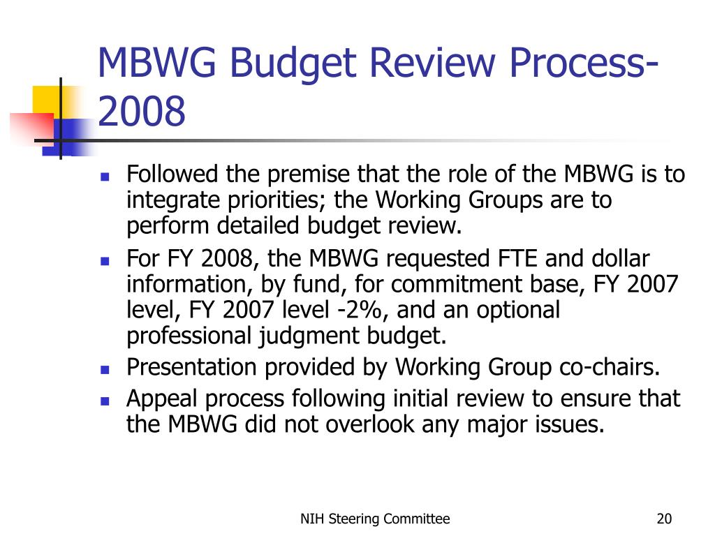MBWG Budget Review Process- 2008