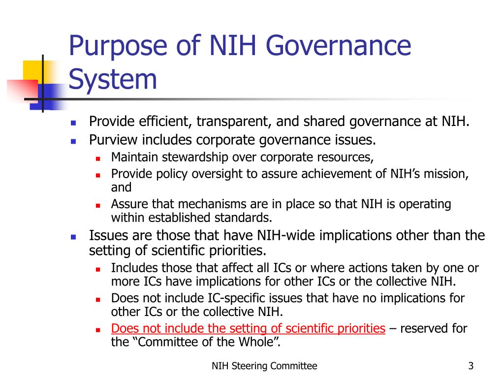 Purpose of NIH Governance System
