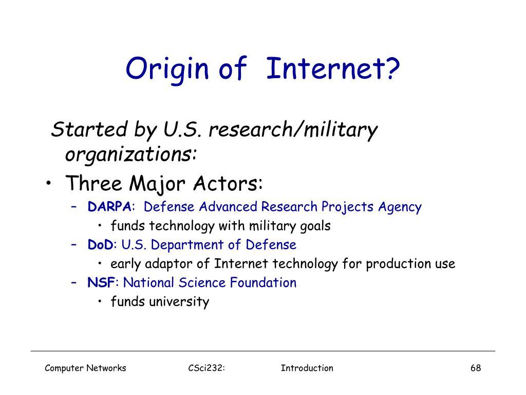 Origin of  Internet?