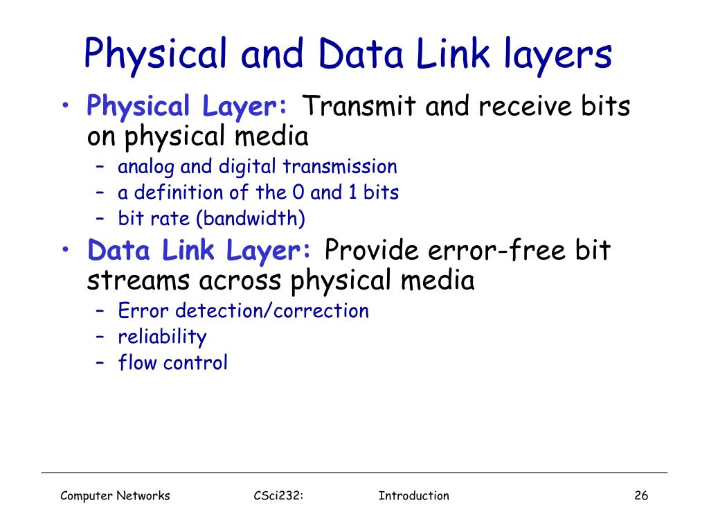 Physical and Data Link layers