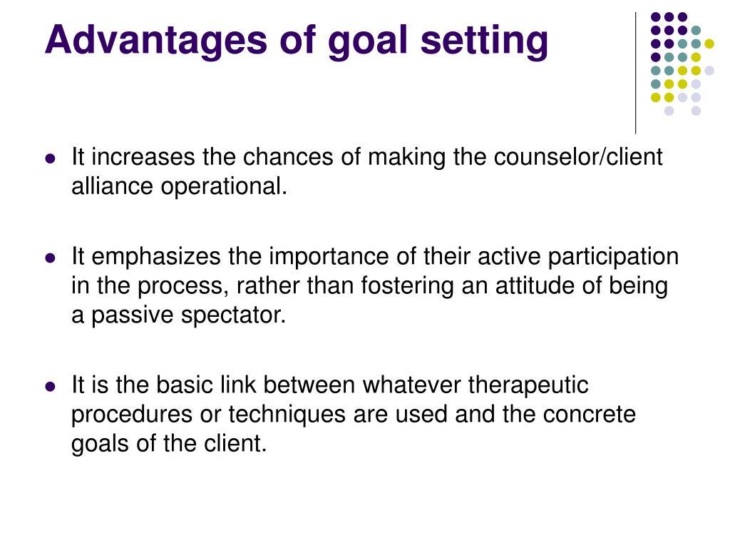 Advantages of goal setting