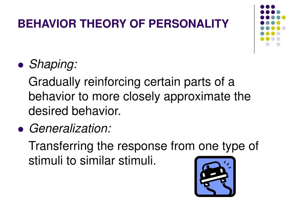 BEHAVIOR THEORY OF PERSONALITY