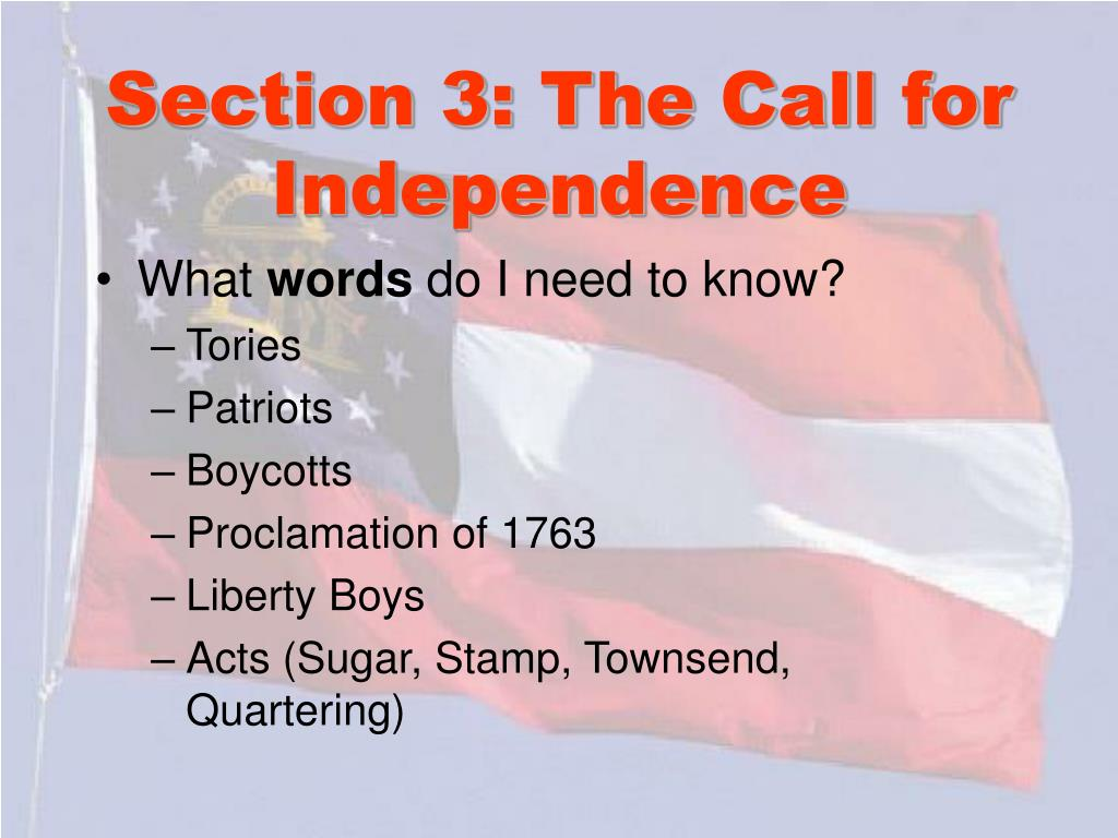 Section 3: The Call for Independence