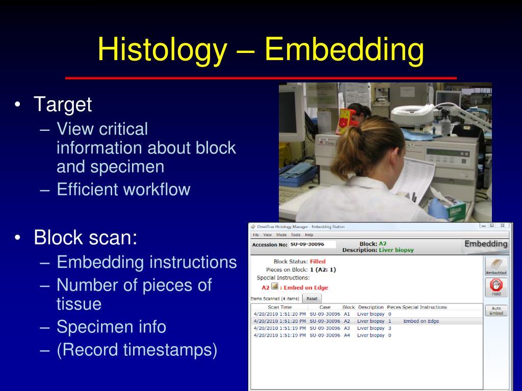 Histology – Embedding
