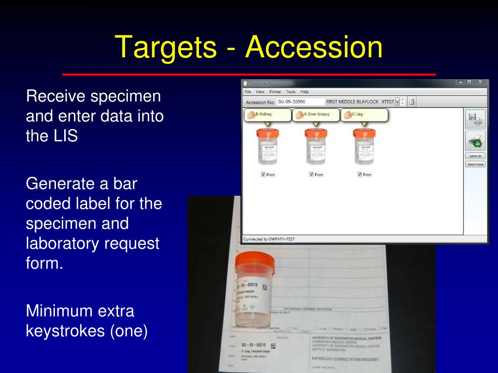 Receive specimen and enter data into the LIS