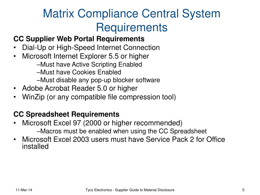 Matrix Compliance Central System Requirements