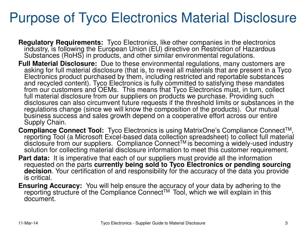Purpose of Tyco Electronics Material Disclosure
