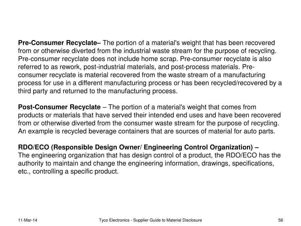 Pre-Consumer Recyclate–