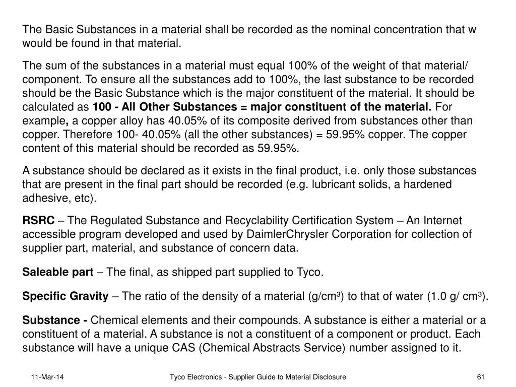 The Basic Substances in a material shall be recorded as the nominal concentration that w